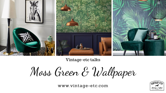 Trending:  Moss Green - and big bold botanical prints