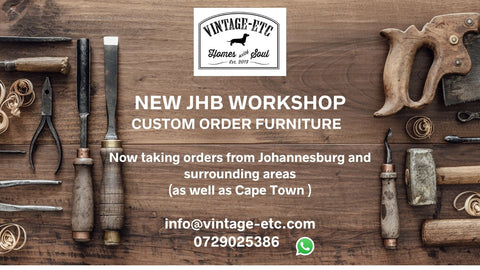 """Advert displaying workshop tools and solid Oak/reclaimed Oregon counter top. The image says, """"New Johannesburg workshop. Custom order furniture."""" It also says that vintage-etc is now taking bespoke/custom orders from Johannesburg and surrounding areas (including Cape Town)."""" We make custom made & bespoke tables, benches, free-standing kitchen islands, desks, media units & wardrobes in our Cape Town & Johannesburg workshops - using Oak, Oregon, Ash, Beech, Birch Ply & Meranti. We also sell imported furniture, provide design consulting services & make soft furnishing e.g. sofas & upholstered chairs in linen, velvet & stain resistant fabric"""