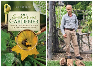 The Ever Curious Gardener: Using a Little Natural Science for a Much Better Garden - Garden Gift Hub