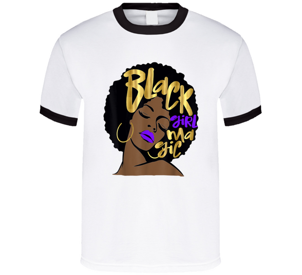 Black Girl Magic Ringer White T Shirt