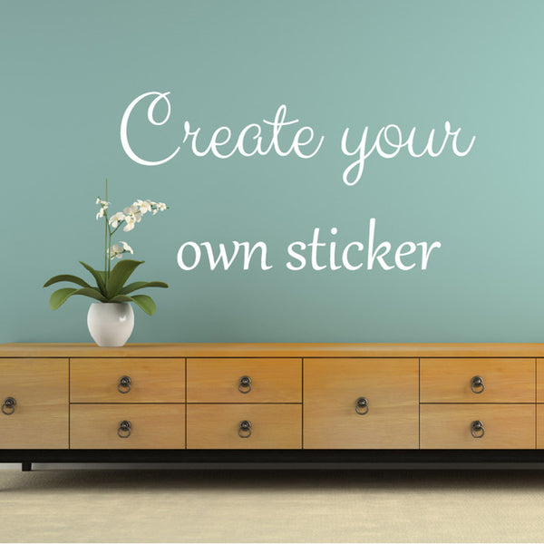 Create Your Own Sticker