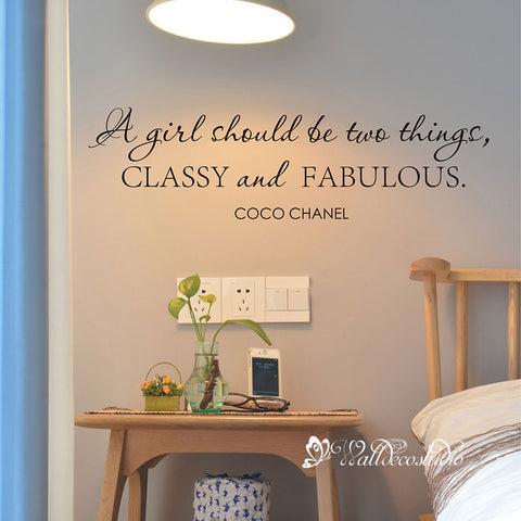 Coco Chanel Quote A Girl Classy and Fabulous