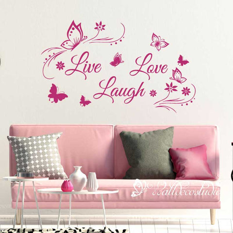 Live Love Laugh Butterflies Floral Quote