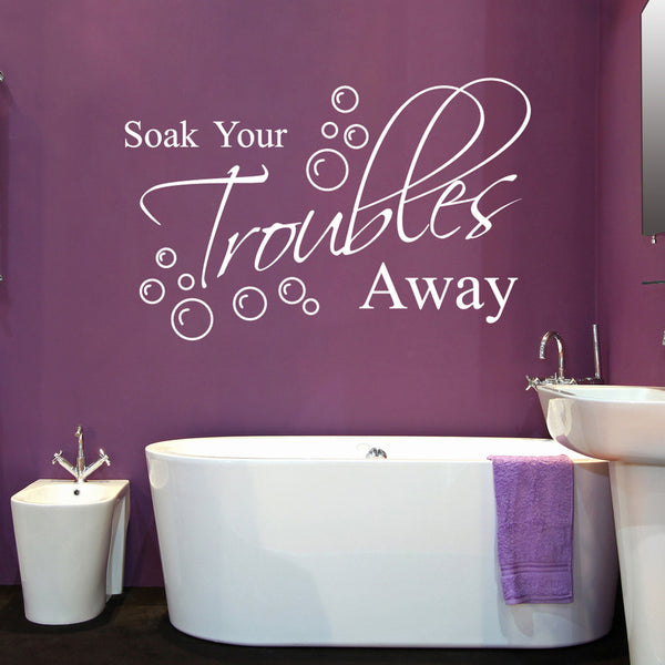Soak Your Troubles Away