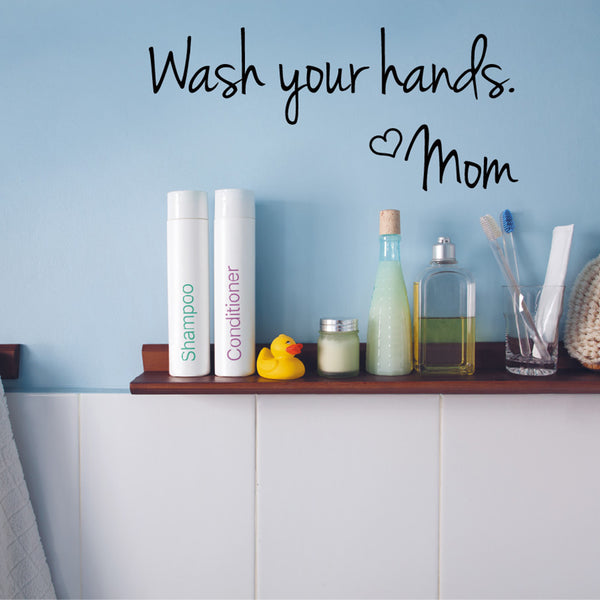 Wash Your Hands Mom Sticker