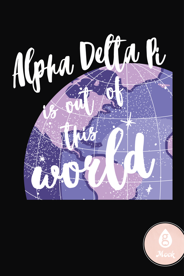 Alpha Delta Pi Cosmic Out of this world