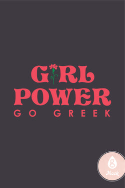 Go Greek Girl Power