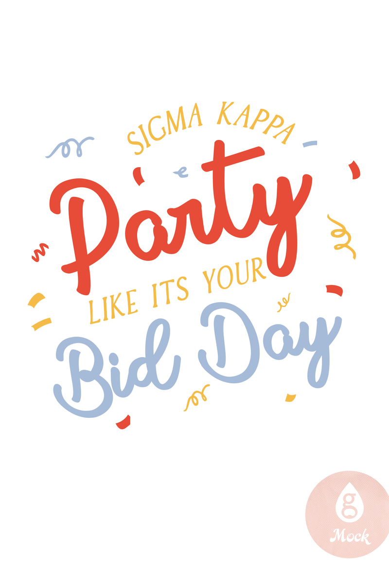 Sigma Kappa Party Like It's Your Bid Day