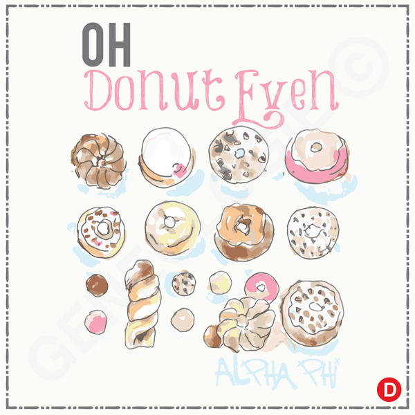 Alpha Phi Oh Donut Even (digital)