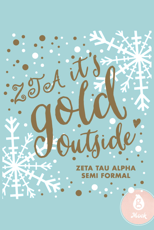 Zeta Tau Alpha It's Gold Outside
