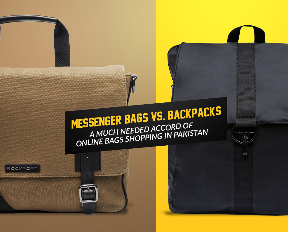 Messenger Bags Vs. Backpacks- A Much Needed Accord of Online Bags Shopping in Pakistan