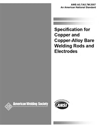 A5.7/A5.7M:2007 SPECIFICATION FOR COPPER AND COPPER - ALLOY BARE WELDING RODS AND ELECTRODES