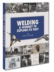 WJEP- WELDING - A JOURNEY TO EXPLORE ITS PAST - HARDBACK BOOK