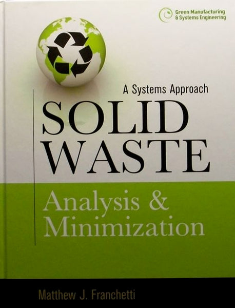 A System Approach to Solid Waste:  Analysis & Minimization