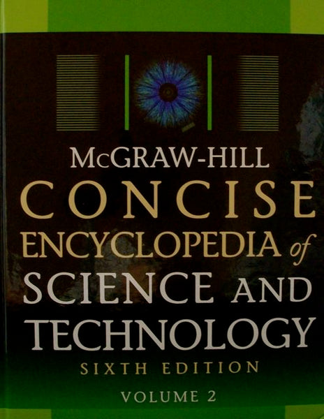 Concise Encyclopedia Science and Technology Sixth Edition