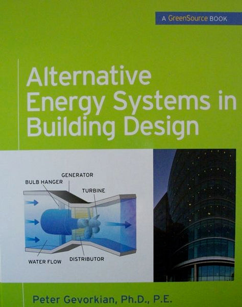 Alternative Energy Systems in Building Design
