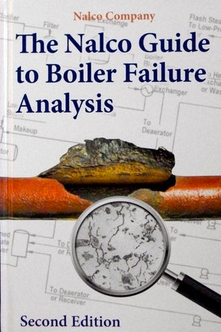 The NALCO Guide to Boiler Failure Analysis