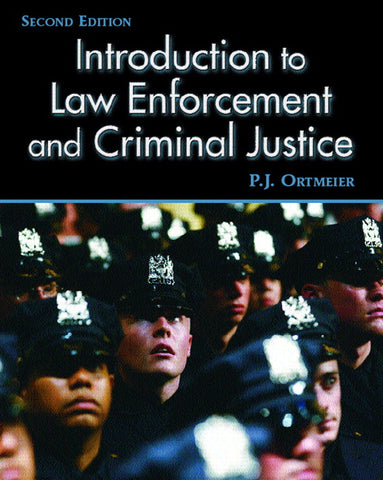 Introduction to Law Enforcement and Criminal Justice, 2nd Edition