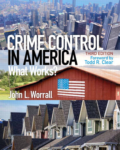 Crime Control in America: What Works?, 3rd Edition