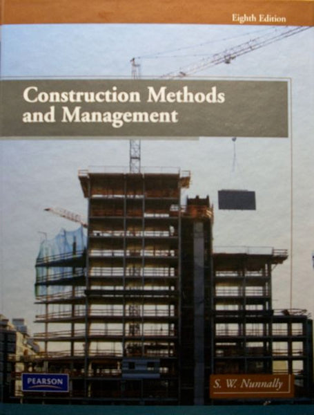 Construction Methods and Management, 8th Edition