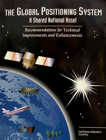The Global Positioning System  A Shared National Asset
