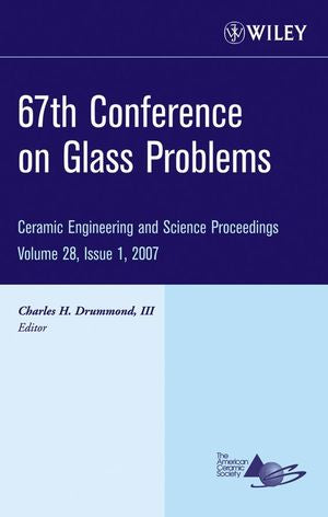 67th Conference on Glass Problems, Volume 28, Issue 1