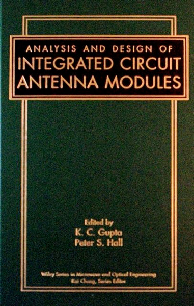 Analysis And Design Of Integrated Circuit Antenna Modules