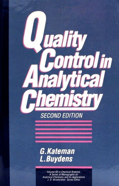 Quality Control in Analytical Chemistry  Second Edition