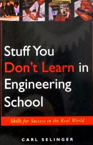Stuff You Don't Learn in Engineering School
