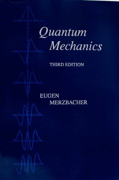 Quantum Mechanics Third Edition