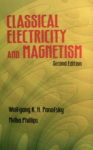 Classical Electricity and Magnetism