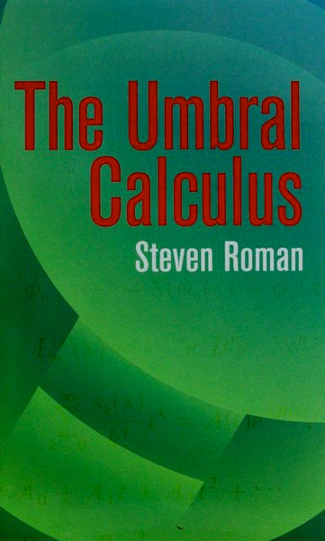 The Umbral Calculus