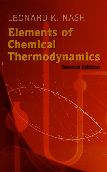 Elements of Chemical Thermodynamics Second Edition