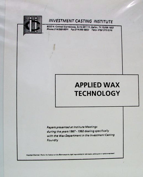 Applied Wax Technology