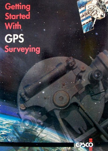 Getting Started with GPS Surveying