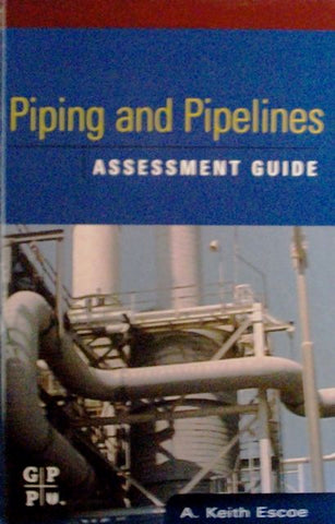 Piping and Pipelines: Assessment Guide