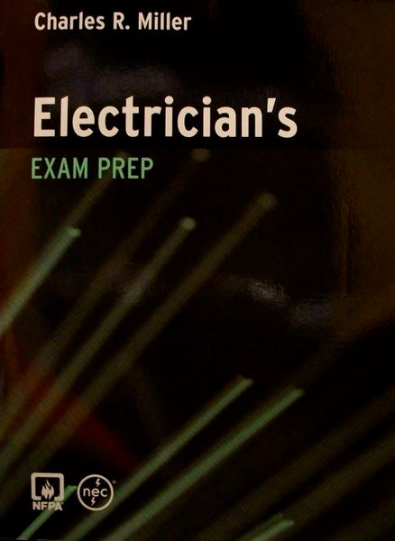 Electrician's Exam Prep by Miller