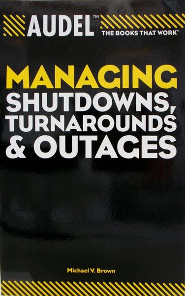 Managing Shutdowns, Turnarounds & Outages