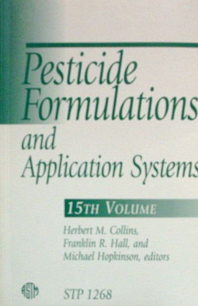 Pesticide Formulations and Application Systems 15th Volume