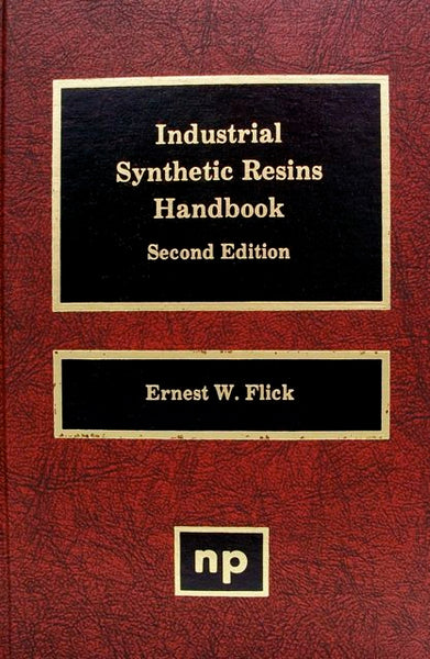 Industrial Synthetic Resins Handbook Second Edition