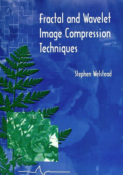 Fractal and Wavelet Image Compression Techniques Volume TT40