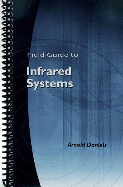 Field Guide to Infrared Systems