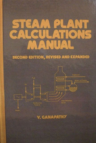 Steam Plant Calculations Manual