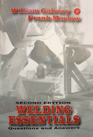 Welding Essentials: Questions and Answers