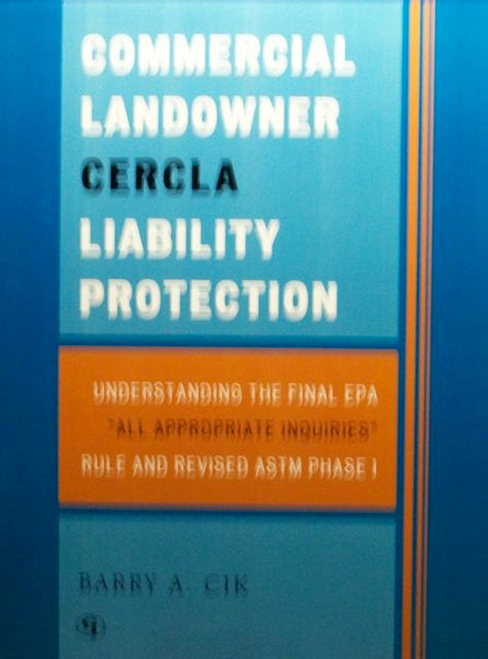 Commercial Landowner CERCLA Liability Protection