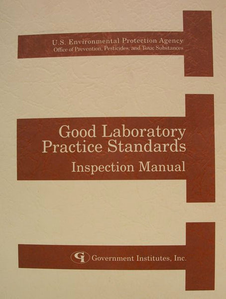 Good Laboratory Practice Standards Inspection Manual
