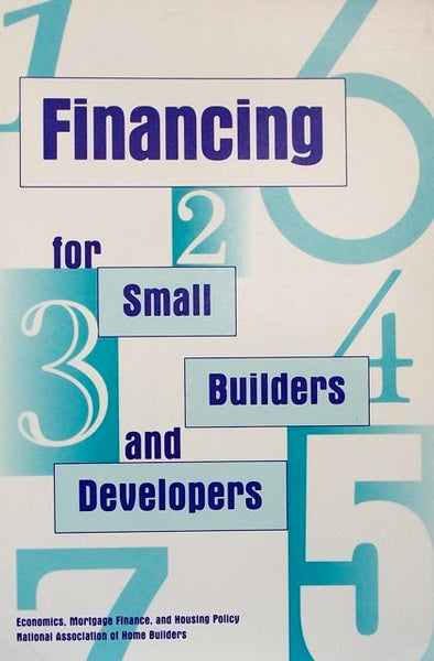 Financing for Small Builders and Developers
