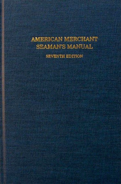 American Merchant Seaman's Manual