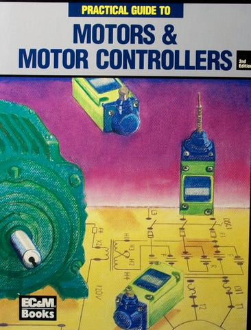 Practical Guide to Motors & Motor Controllers