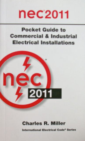 NEC 2011 Pocket Guide to Commercial & Industrial Electrical Installations